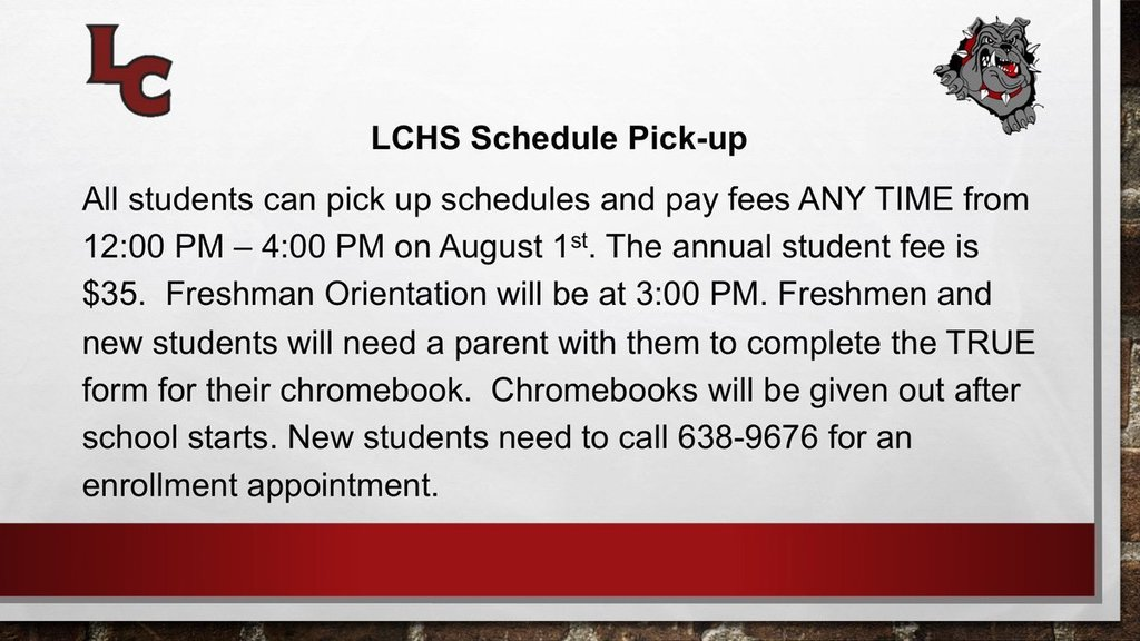 LCHS schedule pick-up information